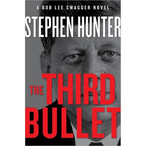 The Third Bullet by Stephen Hunter (Hardcover)