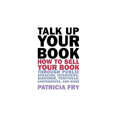 Talk Up Your Book (Paperback)