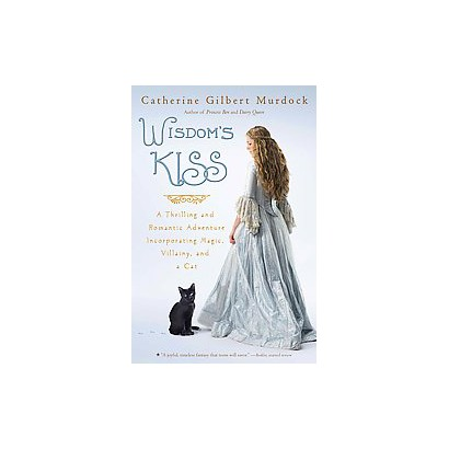 Wisdom's Kiss (Reprint) (Paperback)