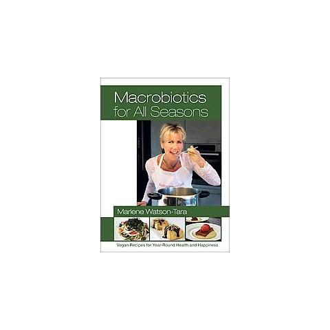 Macrobiotics for All Seasons (Paperback)