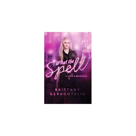 What the Spell? (Hardcover)