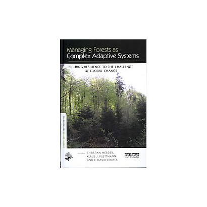 Managing Forests as Complex Adaptive Systems (Hardcover)