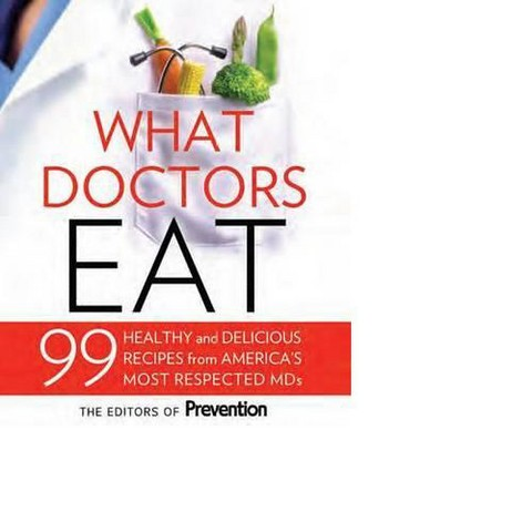 What Doctors Eat (Hardcover)