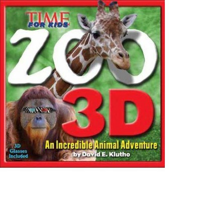 TIME for Kids Zoo 3D: An Incredible Animal Adventure by Time for Kids Magazine Staff (Hardcover)