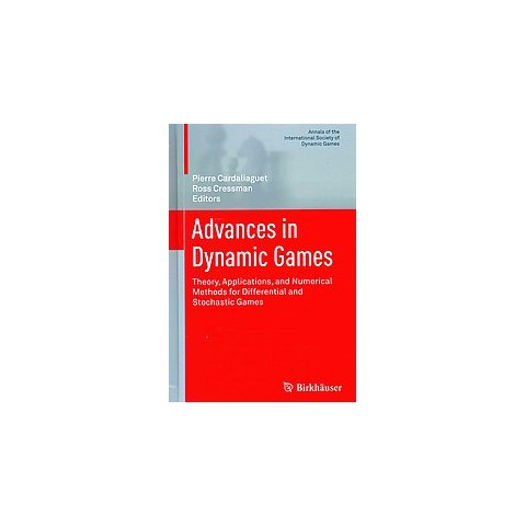Advances in Dynamic Games (Hardcover)