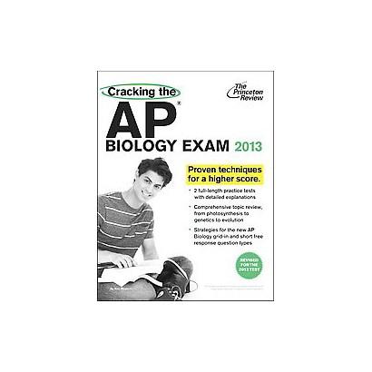 Cracking the AP Biology Exam 2013 (Revised) (Paperback)
