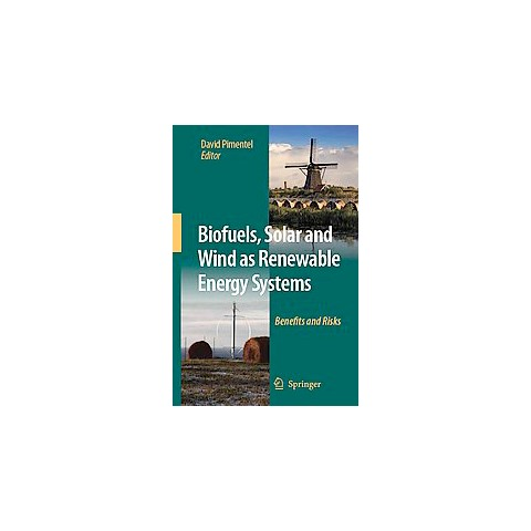 Biofuels, Solar and Wind as Renewable Energy Systems (Paperback)