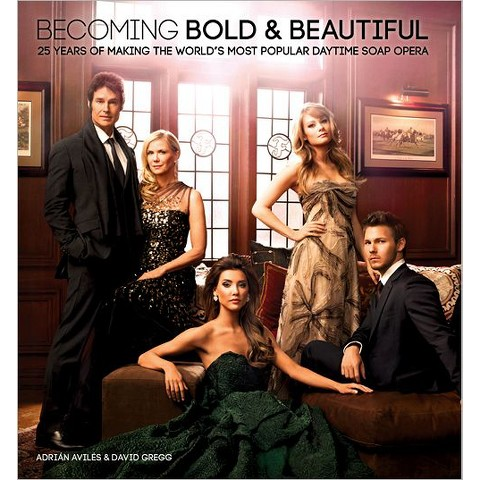 Becoming Bold & Beautiful (Hardcover)