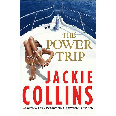 The Power Trip by Jackie Collins (First Edition)(Hardcover)