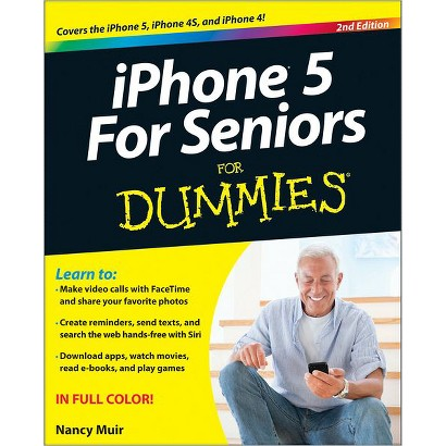 IPhone for Seniors for Dummies® by Nancy C. Muir (Paperback)