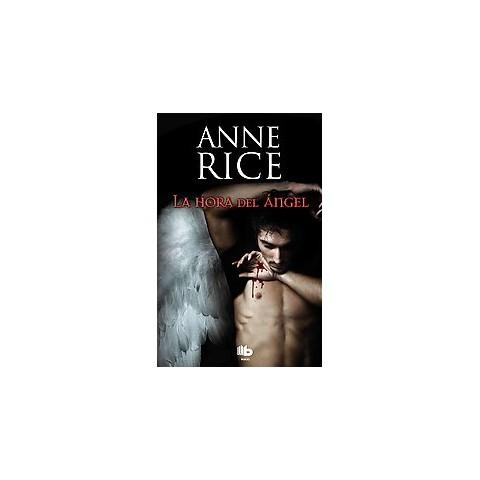 La hora del angel / Angel Time (Paperback)