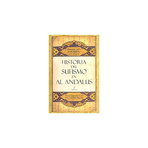 Historia del sufismo en al-Andalus / History of Sufism in al-Andalus (Hardcover)