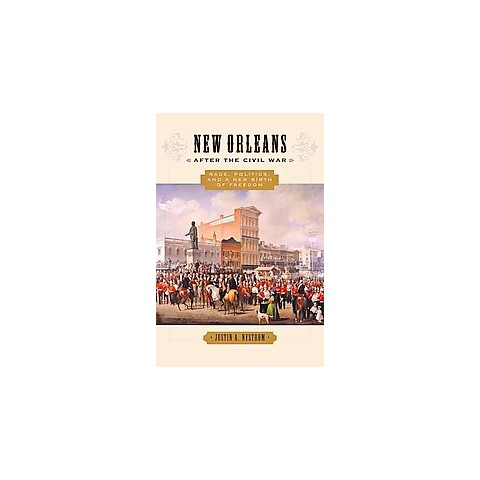 New Orleans After the Civil War (Hardcover)