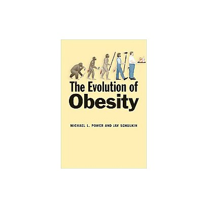 The Evolution of Obesity (Hardcover)