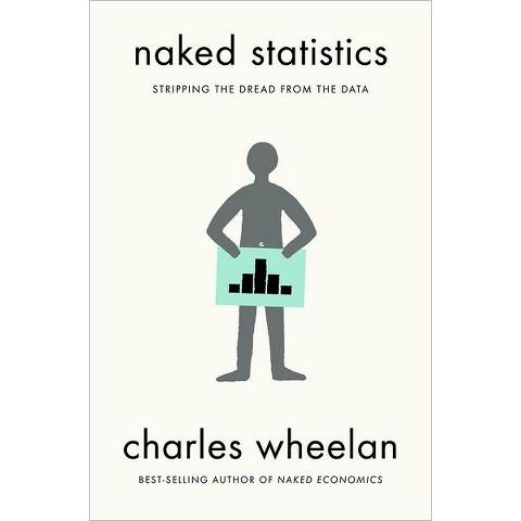 Naked Statistics (Hardcover)