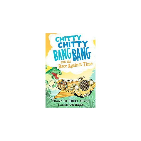 Chitty Chitty Bang Bang and the Race Against Time (Reprint) (Hardcover)