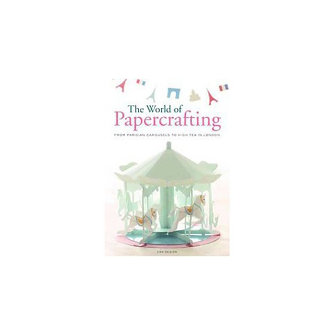 The World of Paper Crafting (Paperback)