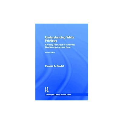 Understanding White Privilege (Hardcover)
