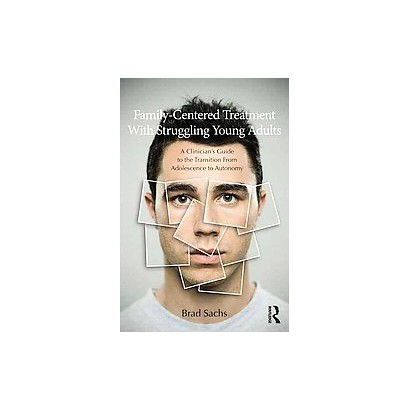 Family-Centered Treatment With Struggling Young Adults (Paperback)
