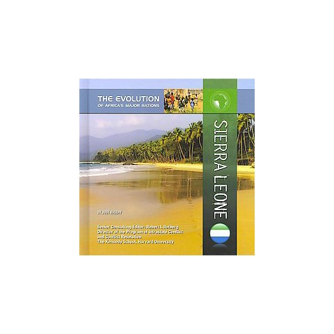 Sierra Leone ( The Evolution of Africa's Major Nations) (Hardcover)