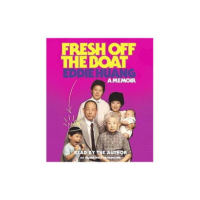 Fresh Off the Boat (Unabridged) (Compact Disc)