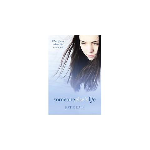 Someone Else's Life (Reprint) (Paperback)