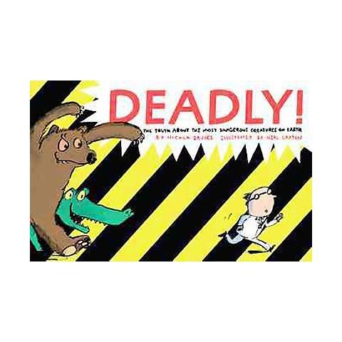 Deadly! (Reprint) (Hardcover)