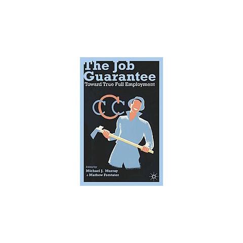 The Job Guarantee (Paperback)