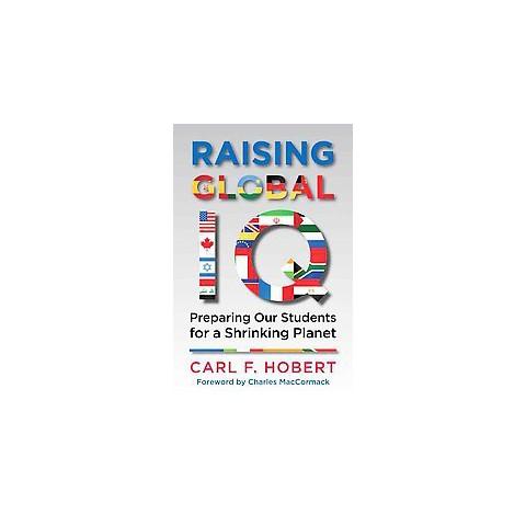 Raising Global IQ (Hardcover)