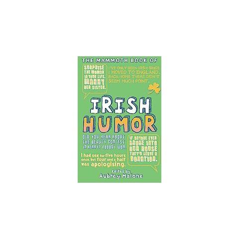 The Mammoth Book of Irish Humor (Paperback)