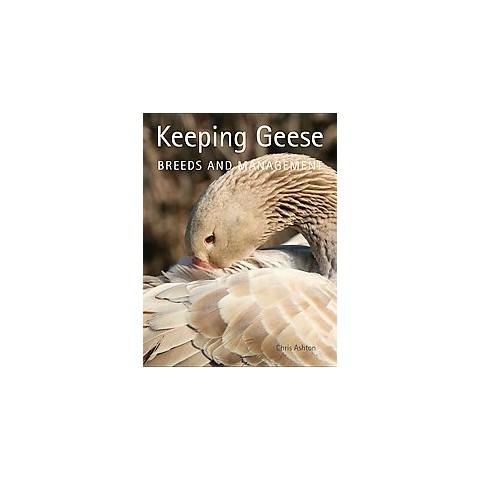 Keeping Geese (Paperback)