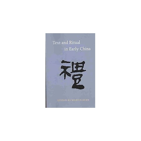 Text and Ritual in Early China (Paperback)
