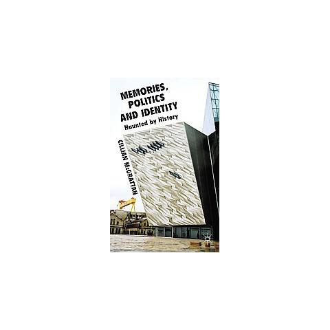 Memory, Politics and Identity (Hardcover)