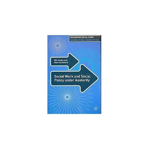 Social Work and Social Policy Under Austerity (Paperback)