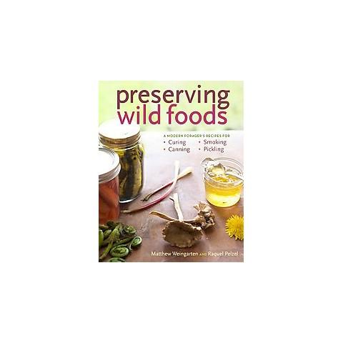 Preserving Wild Foods (Paperback)