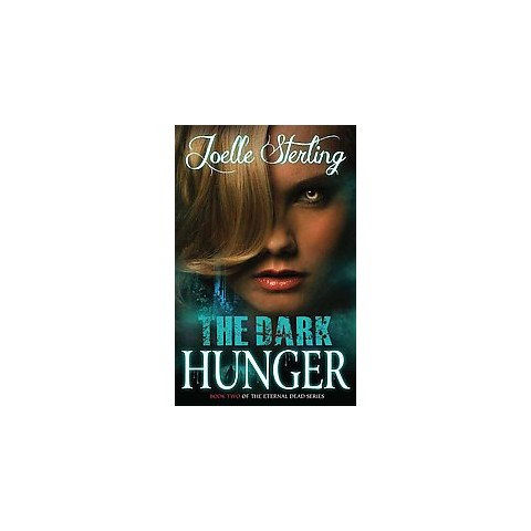The Dark Hunger (Paperback)