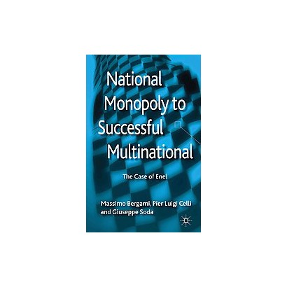 National Monopoly to Successful Multinational (Hardcover)