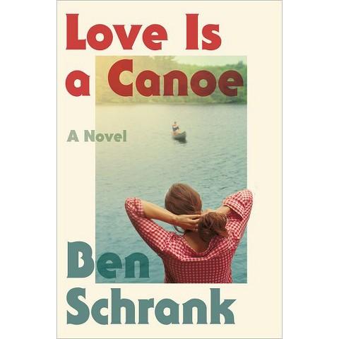 Love Is a Canoe (Hardcover)