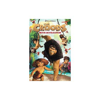 The Croods Movie Novelization (Paperback)
