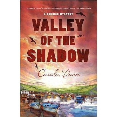 Valley of the Shadow (Cornish Mystery Series #3) by Carola Dunn (Hardcover)