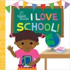 I Love School! (It's A Small World Series) by Disney Press (Paperback)