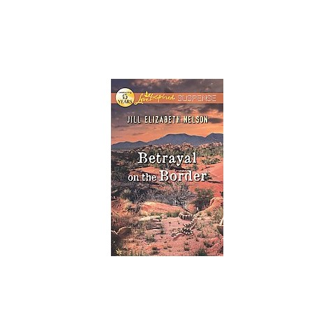 Betrayal on the Border (Paperback)