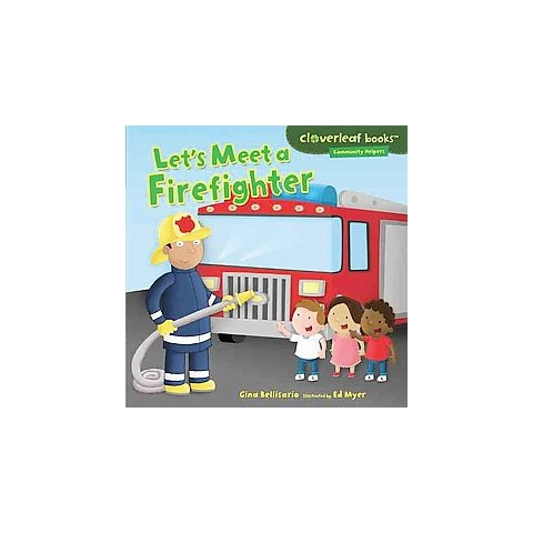 Let's Meet a Firefighter (Hardcover)