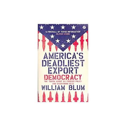 America's Deadliest Export (Paperback)