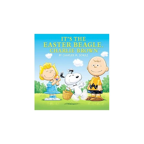 It's the Easter Beagle, Charlie Brown! ( Peanuts Picture Books) (Reprint) (Hardcover)