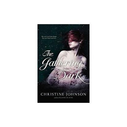 The Gathering Dark (Hardcover)