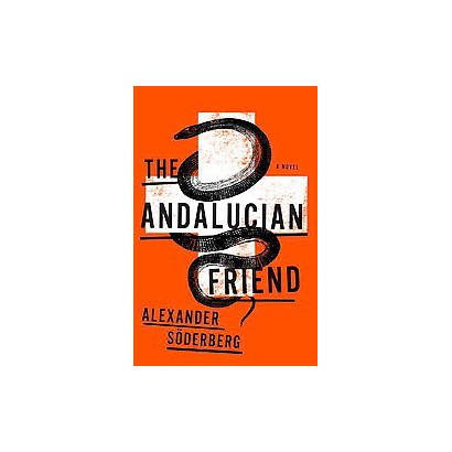The Andalucian Friend (Hardcover)