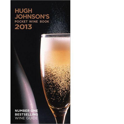 Hugh Johnson's Pocket Wine Book 2013 by Hugh Johnson (Hardcover)