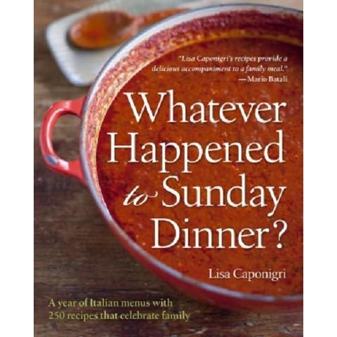 Whatever Happened to Sunday Dinner? (Hardcover)