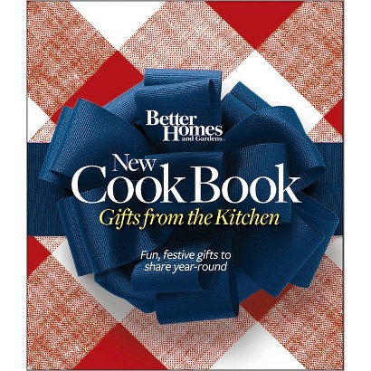 Better Homes and Gardens New Cook Book: Food Gifts from Your Kitchen by Better Homes & Gardens(Hardcover)